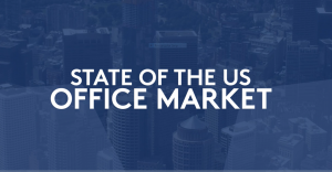 State of the US Office Market - Q2 2019 Review& Forecast